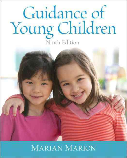 Guidance of Young Children By Marion, Marian C.